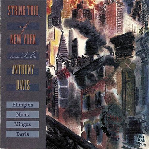 Play & Download New York String Trio With Anthony Davis by Anthony Davis | Napster