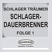 Play & Download Schlager-Dauerbrenner Folge 1 by Schlager Träumer | Napster