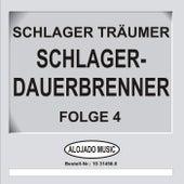 Play & Download Schlager-Dauerbrenner Folge 4 by Schlager Träumer | Napster