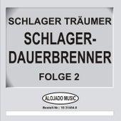 Play & Download Schlager-Dauerbrenner Folge 2 by Schlager Träumer | Napster