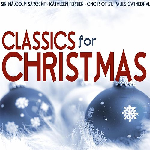 Play & Download Classics for Christmas by Various Artists | Napster