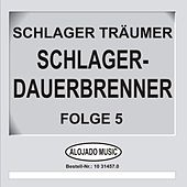 Play & Download Schlager-Dauerbrenner Folge 5 by Schlager Träumer | Napster