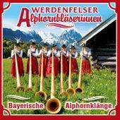 Play & Download Bayerische Alphornklänge by Werdenfelser Alphornbläserinnen | Napster