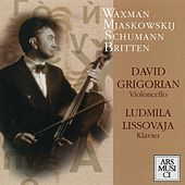 Grigorian, David: Waxman, Myaskovsky, Schumann & Britten by Various Artists