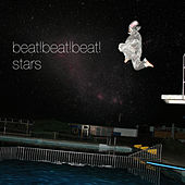 Play & Download Stars EP by Beat Beat Beat | Napster