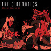 Play & Download Silent Scream by The Cinematics | Napster
