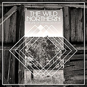 Play & Download The Line of Demarcation EP by The Wild Northern | Napster