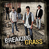 Play & Download Breaking Grass by Breaking Grass | Napster