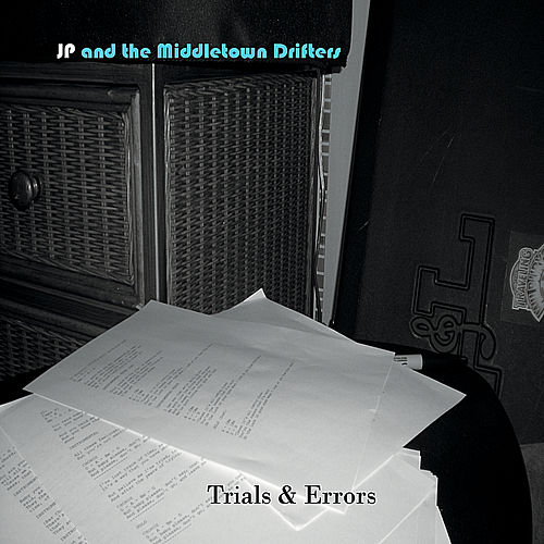 Play & Download Trials & Errors by The Middletown Drifters | Napster