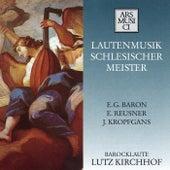 Play & Download Lautenmusik Schlesischer Meister by Lutz Kirchhof | Napster