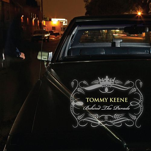 Play & Download Behind The Parade by Tommy Keene | Napster
