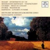 Mozart, Mendelssohn, Couperin, Dvorak & Hartmann by Various Artists