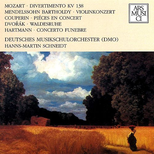 Play & Download Mozart, Mendelssohn, Couperin, Dvorak & Hartmann by Various Artists | Napster