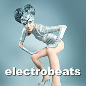 Play & Download Electro Beats by Various Artists | Napster