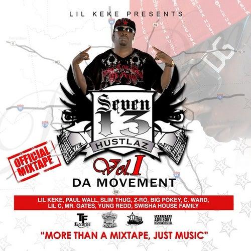 Seven 13 Hustlaz Vol. 1 The Movement by Lil' Keke