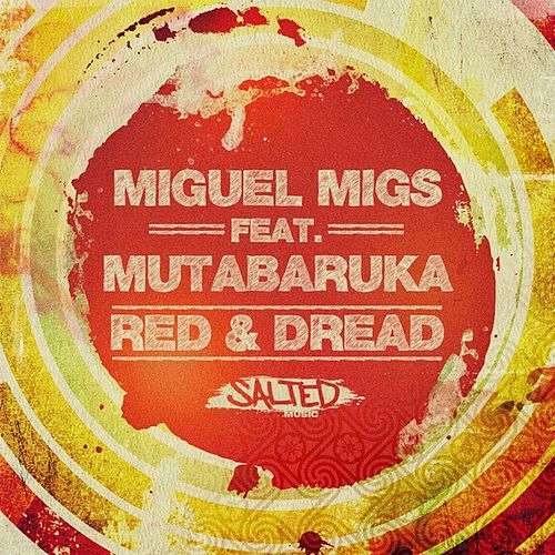 Red & Dread by Miguel Migs