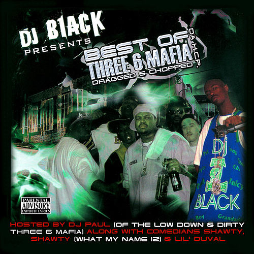 Play & Download The Best of Three 6 Mafia by Various Artists | Napster