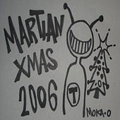 Martian XMas 2006 by Various Artists