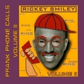 Play & Download Volume 2, Prank Phone Calls by Rickey Smiley | Napster