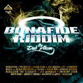 Bonafide Riddim von Various Artists