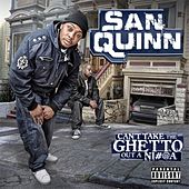 Play & Download Cant Take The Ghetto Out A N*gga by Various Artists | Napster