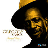 Play & Download Gregory Isaacs Diamond Series: Canary by Gregory Isaacs | Napster