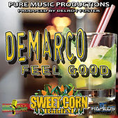 Play & Download Feel Good by Demarco | Napster