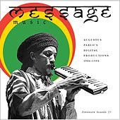 Message Music: Augustus Pablo's Digital Productions 1986-1994 by Various Artists