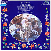 Play & Download Eberlin: Sacred Choral Music by Rodolfus Choir | Napster