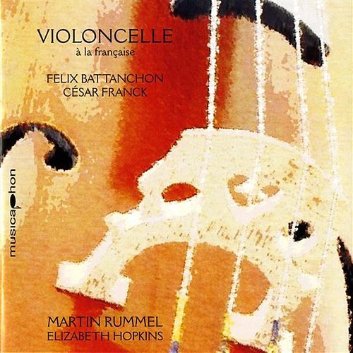 Play & Download Violoncelle a la francaise by Martin Rummel | Napster