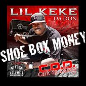 Shoe Box Money (feat. Rick Ross) - Single by Lil' Keke