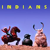 Play & Download Indians by The Indians | Napster