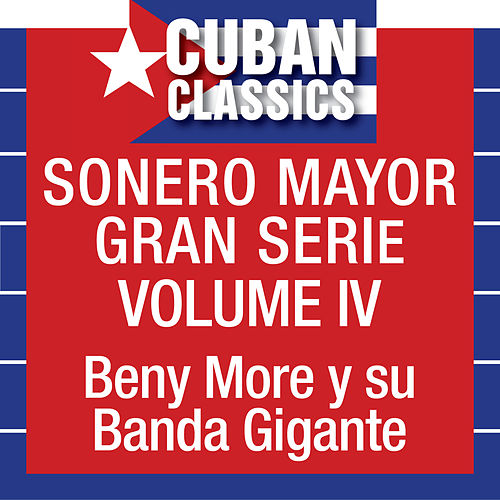 Play & Download Sonero Mayor, Vol. 4 by Beny More | Napster