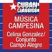 Play & Download Musica Campesina by Celina Gonzalez | Napster