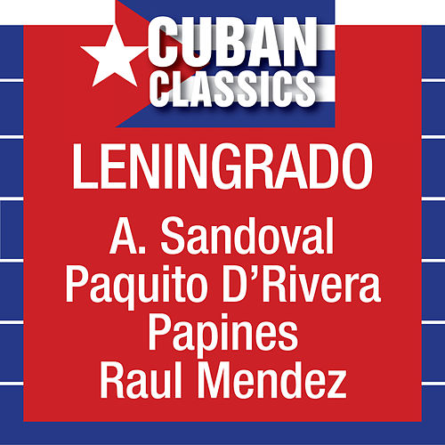 Play & Download Leningrado by Arturo Sandoval | Napster