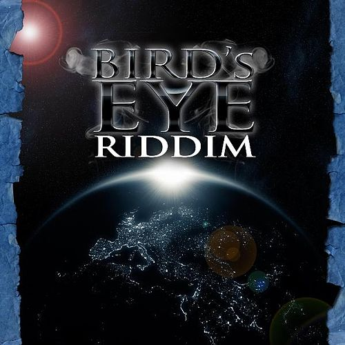 Play & Download Birds Eye Riddim by Various Artists | Napster