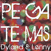 Play & Download Pégate (Más) by Dyland y Lenny | Napster