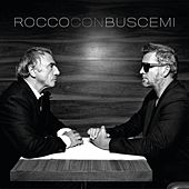 Play & Download Rocco Con Buscemi by Rocco Granata | Napster
