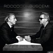 Rocco Con Buscemi by Rocco Granata