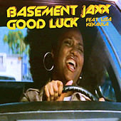 Good Luck by Basement Jaxx