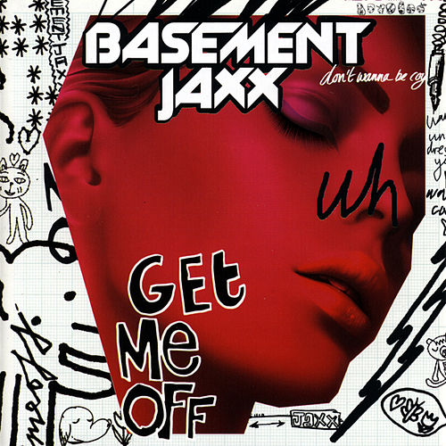 Play & Download Get Me Off by Basement Jaxx | Napster