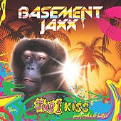 Jus 1 Kiss by Basement Jaxx
