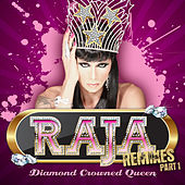 Play & Download Diamond Crowned Queen Remixes Part 1 by Raja | Napster