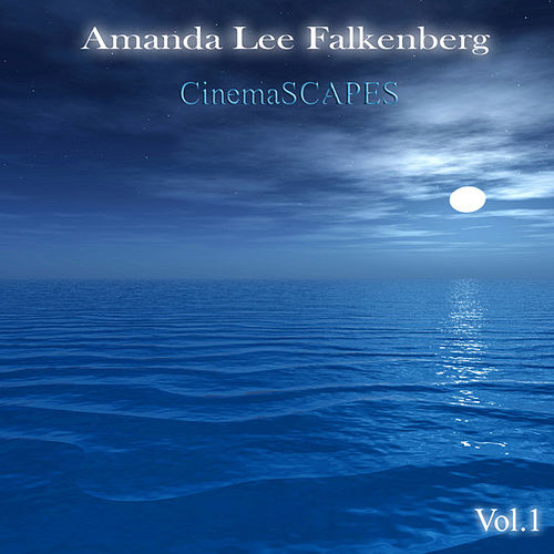 Play & Download CinemaSCAPES by Amanda Lee Falkenberg | Napster