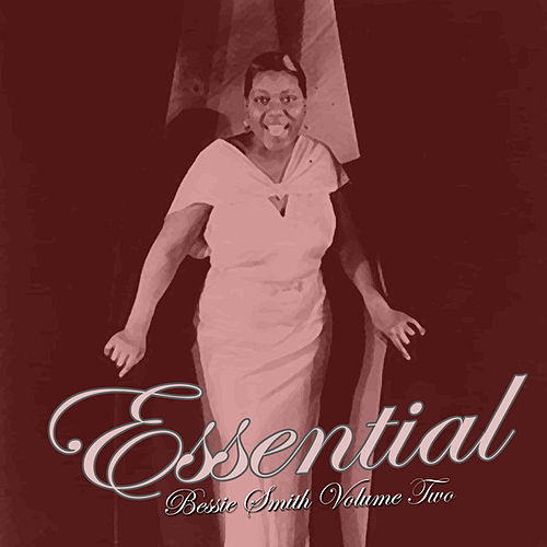 Essential Bessie Smith Vol 2 by Bessie Smith