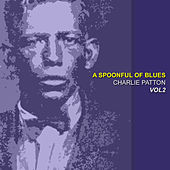 A Spoonful Blues  Vol 2 by Charlie Patton