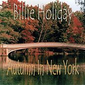 Play & Download Autumn In New York by Billie Holiday | Napster