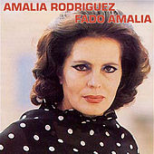 Play & Download Fado Amalia by Amalia Rodriguez | Napster