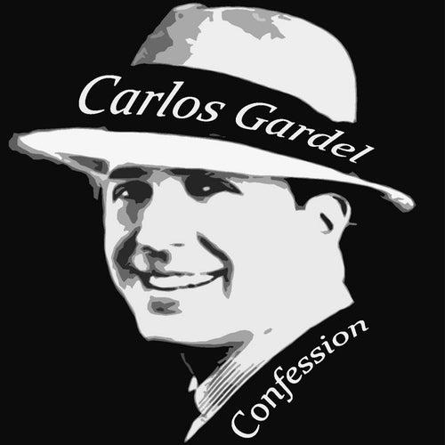 Confession by Carlos Gardel
