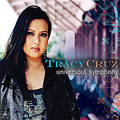 Play & Download Universoul Symphony by Tracy Cruz | Napster